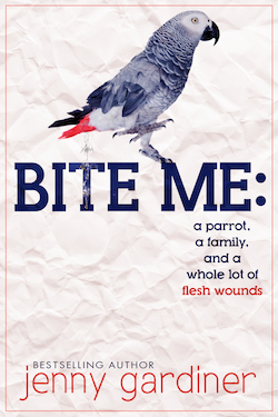 Bite Me: A Parrot, A Family and a Whole Lot of Flesh Wounds