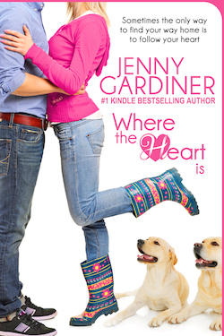 Where the Heart Is by Jenny Gardiner